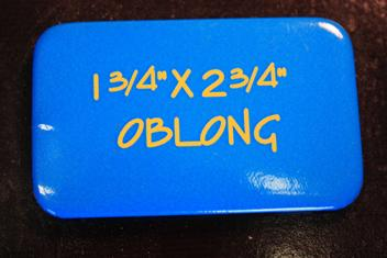"1.75"" x 2.75"" Oblong Vertical or Horizontal Button"